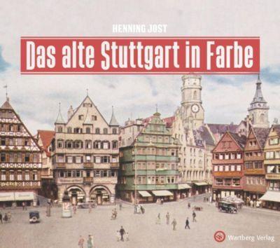 Das alte Stuttgart in Farbe, Henning Jost