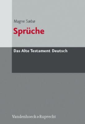 Das Alte Testament Deutsch (ATD): Tlbd.16/1 Sprüche