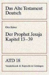 Das Alte Testament Deutsch (ATD): Tlbd.18 Der Prophet Jesaja, Kapitel 13-39
