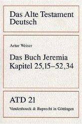 Das Alte Testament Deutsch (ATD): Tlbd.21 Das Buch Jeremia