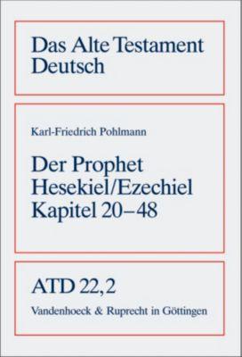 Das Alte Testament Deutsch (ATD): Tlbd.22/2 Das Buch des Propheten Hesekiel (Ezechiel)