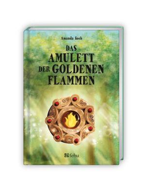 Das Amulett der goldenen Flammen - Amanda Koch |