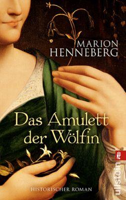 Das Amulett der Wölfin - Marion Henneberg |