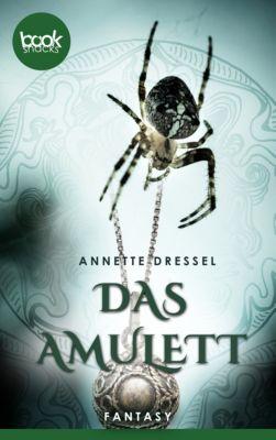 Das Amulett (Kurzgeschichte, History, Fantasy), Annette Dressel