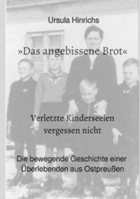 Das angebissene Brot - Ursula Hinrichs pdf epub
