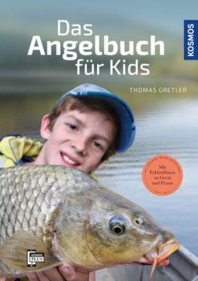 Das Angelbuch für Kids, Thomas Gretler