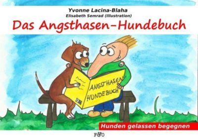 Das Angsthasen-Hundebuch - Yvonne Lacina pdf epub