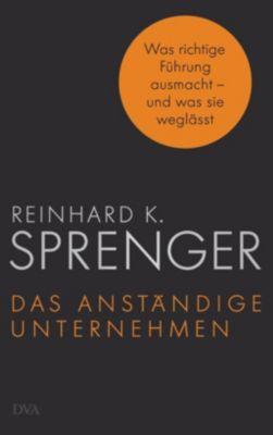 Das anständige Unternehmen - Reinhard K. Sprenger pdf epub