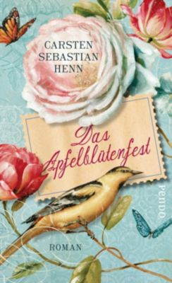 Das Apfelblütenfest, Carsten Sebastian Henn