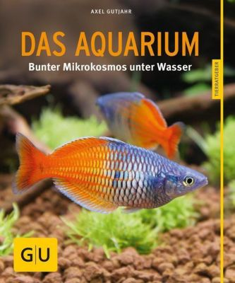 Das Aquarium - Axel Gutjahr  