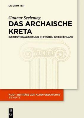 Das archaische Kreta, Gunnar Seelentag
