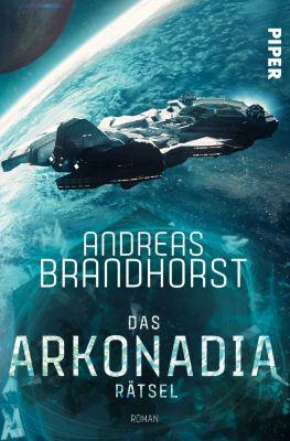 Das Arkonadia-Rätsel - Andreas Brandhorst |