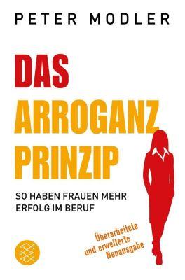 Das Arroganz-Prinzip, Peter Modler