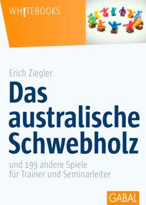 Das australische Schwebholz - Erich Ziegler |