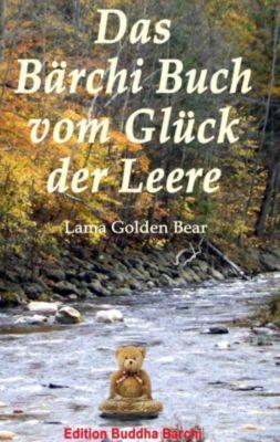 Das Bärchi Buch vom Glück der Leere, Lama Golden Bear