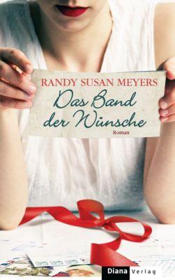 Das Band der Wünsche, Randy Susan Meyers
