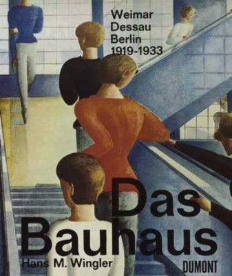 Das Bauhaus, Hans M. Wingler