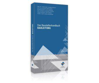 Das Baustellenhandbuch Bauleitung, Forum Verlag Herkert GmbH