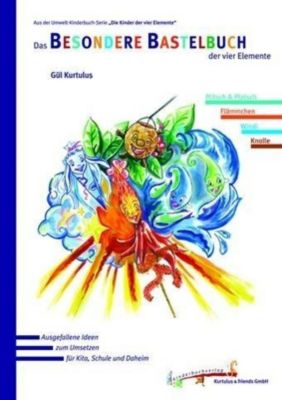 Das Besondere Bastelbuch der vier Elemente - Gül Kurtulus |