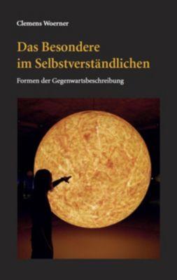 Das Besondere im Selbstverständlichen - Clemens Woerner pdf epub