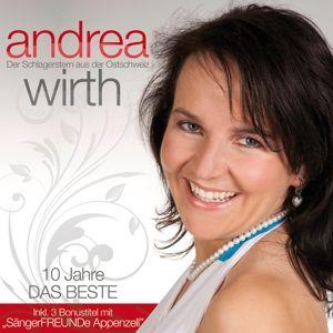 Das Beste-10 Jahre, Andrea Wirth