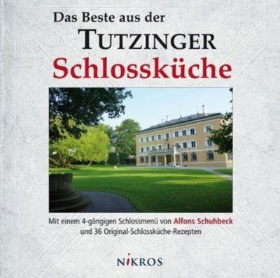Das Beste aus der Tutzinger Schlossküche -  pdf epub