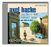 Das Beste aus meinem Leben, 1 Audio-CD, Axel Hacke