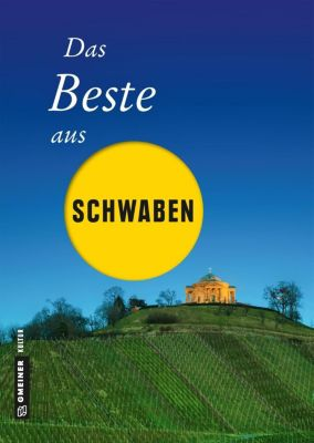 Das Beste aus Schwaben, Ute Böttinger, Notburg Geibel, Andrea Jenewein, Frank Rothfuss, Jochen Schmid