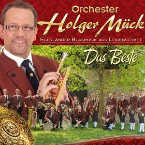 Das Beste-Egerländer Blasmus, Holger Orchester Mück