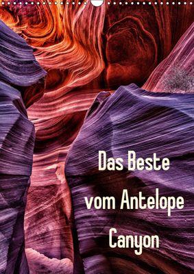 Das Beste vom Antelope Canyon (Wandkalender 2019 DIN A3 hoch), Patrick Leitz