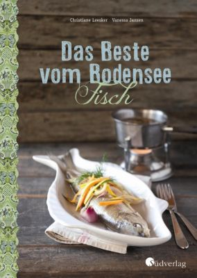 Das Beste vom Bodensee - Fisch - Christiane Leesker |
