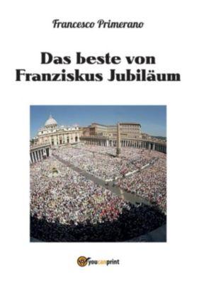 Das beste von Franziskus Jubiläum, Francesco Primerano