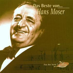 Das Beste Von Hans Moser, Hans Moser