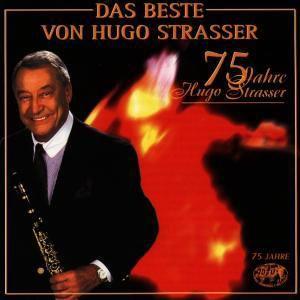 Das Beste Von Hugo Strasser, Hugo Strasser