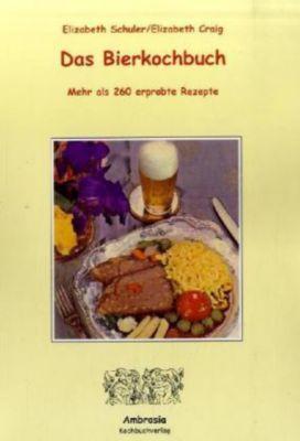 Das Bierkochbuch, Elizabeth Schuler, Elizabeth Craig