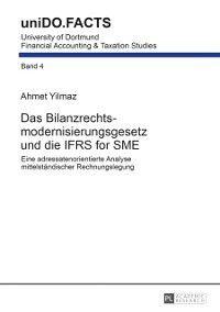 Das Bilanzrechtsmodernisierungsgesetz und die IFRS for SME, Ahmet Yilmaz