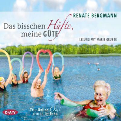 Das bisschen Hüfte, meine Güte., Renate Bergmann