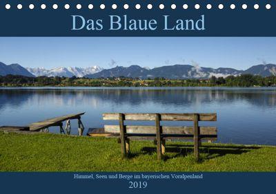 Das Blaue Land - Himmel, Seen und Berge im bayerischen Voralpenland (Tischkalender 2019 DIN A5 quer), Christof Wermter