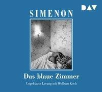 Das blaue Zimmer, 4 Audio-CDs, Georges Simenon