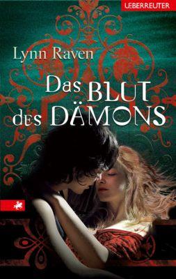 Das Blut des Dämons, Lynn Raven