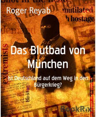 Das Blutbad von München, Roger Reyab