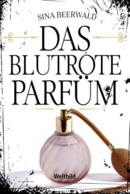 Das blutrote Parfüm, Sina Beerwald