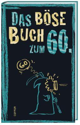 Das böse Buch zum 60., Linus Höke, Roger Schmelzer, Peter Gitzinger