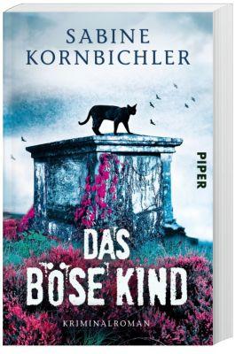 Das böse Kind, Sabine Kornbichler