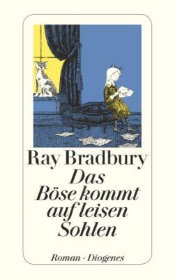 Das Böse kommt auf leisen Sohlen - Ray Bradbury |