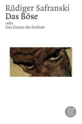 Das Böse oder Das Drama der Freiheit, Rüdiger Safranski