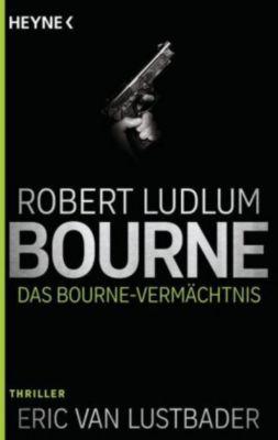 Das Bourne Vermächtnis, Robert Ludlum, Eric Van Lustbader
