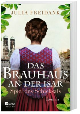 Das Brauhaus an der Isar - Spiel des Schicksals - Julia Freidank pdf epub