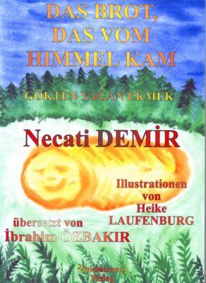 Das Brot, das vom Himmel kam, Necati Demir