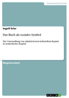 Das Buch als soziales Symbol, Ingolf Erler